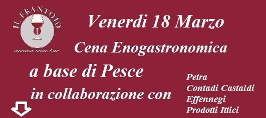 Venerdì 18 Marzo Cena Enogastronomica