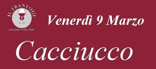 Venerdì 9 Marzo Cacciucco
