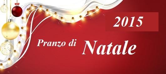 Venerdì 25 Dicembre Pranzo di Natale