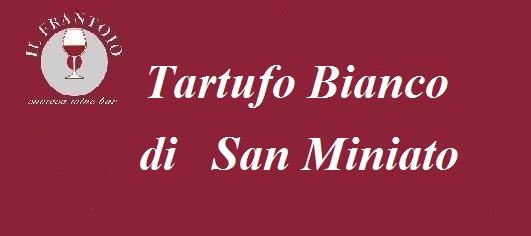 Tartufo Bianco di San Miniato